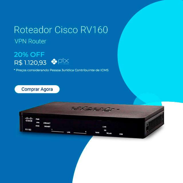 Roteador Cisco RV160 VPN Router